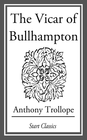 The Vicar of Bullhampton ebook by Anthony Trollope