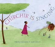 Chirchir Is Singing ebook by Kelly Cunnane,Jude Daly