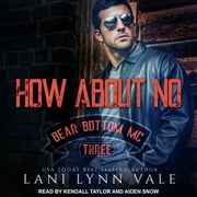 How About No audiobook by Lani Lynn Vale