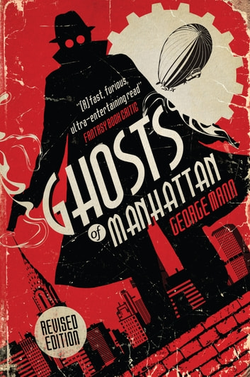 Ghosts of Manhattan (A Ghost Novel) ebook by George Mann