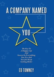 A Company Named You ebook by Ed Tomney
