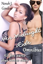 Her Midnight Ride Omnibus ebook by Neneh J. Gordon