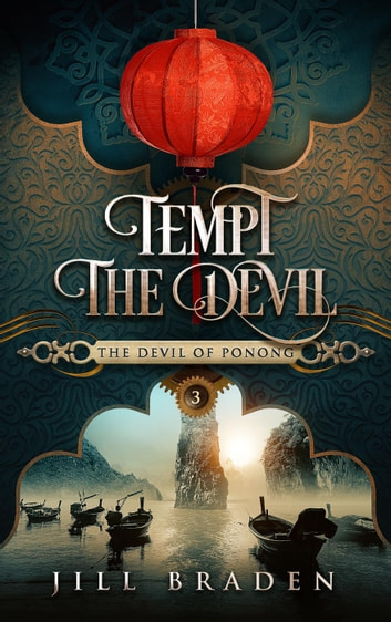 Tempt the Devil - The Devil of Ponong, #3 ebook by Jill Braden