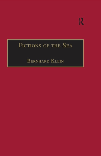 Fictions of the Sea - Critical Perspectives on the Ocean in British Literature and Culture ebook by