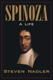Spinoza - A Life ebook by Steven Nadler
