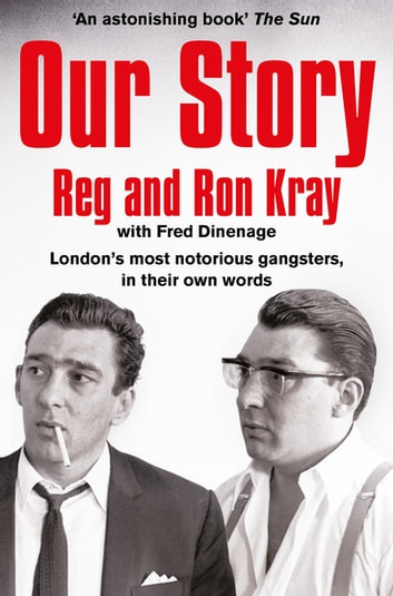Our Story ebook by Reginald Kray,Ronald Kray