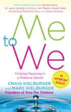 Me to We - Finding Meaning in a Material World ebook by Craig Kielburger, Marc Kielburger