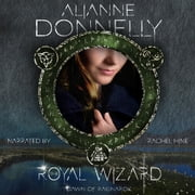 Royal Wizard, The audiobook by Alianne Donnelly