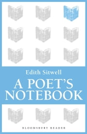 A Poet's Notebook ebook by Edith Sitwell