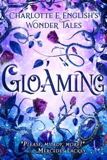 Gloaming e-bog by Charlotte E. English