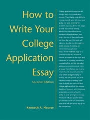 How to Write Your College Application Essay ebook by Nourse, Kenneth