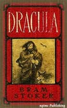 Dracula (Illustrated + Audiobook Download Link + Active TOC) ebook by Bram Stoker