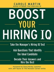 Boost Your Hiring I.Q. ebook by Martin, Carole
