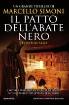 Il patto dell'abate nero ebook by Marcello Simoni