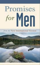 Promises for Men ebook by Zondervan