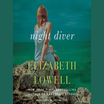 Night Diver - A Novel audiobook by Elizabeth Lowell