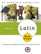 Latin Made Simple ebook by Doug Julius
