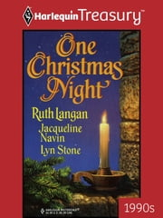 One Christmas Night: Highland Christmas\A Wife for Christmas\Ian's Gift - Highland Christmas\A Wife for Christmas\Ian's Gift ebook by Ruth Langan,Jacqueline Navin,Lyn Stone