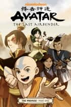 Avatar: The Last Airbender - The Promise Part 1 ebook by Gene Luen Yang, Various