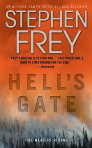 Hell's Gate - A Novel ebook by Stephen Frey