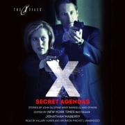 Secret Agendas - X-Files, Volume Three audiobook by John Gilstrap, Andy Mangels, others