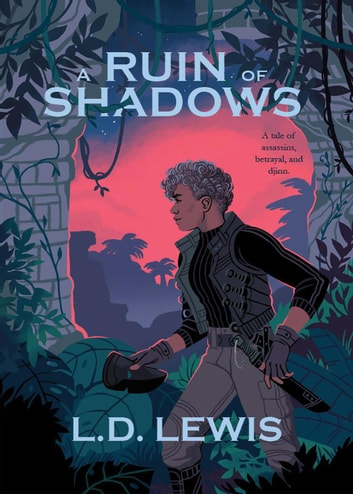 A Ruin of Shadows ebook by L.D. Lewis
