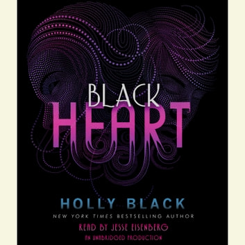 Black Heart - The Curse Workers, Book Three audiobook by Holly Black