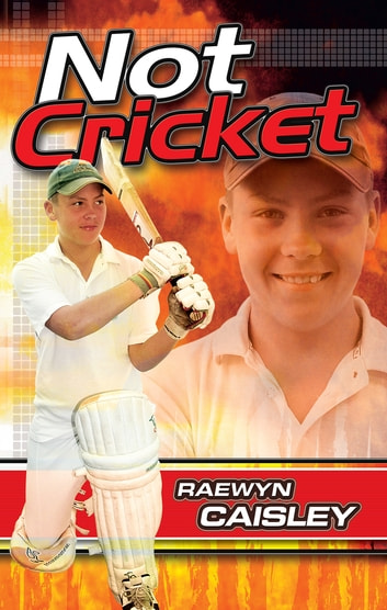 Not Cricket ebook by Raewyn Caisley