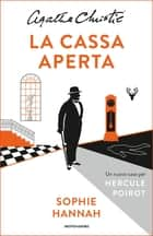 La cassa aperta ebook by Sophie Hannah