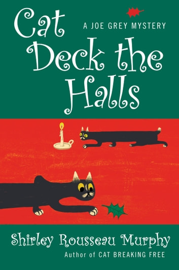 Cat Deck the Halls - A Joe Grey Mystery ebook by Shirley Rousseau Murphy