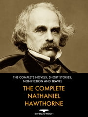 The Complete Nathaniel Hawthorne ebook by Nathaniel Hawthorne
