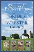 The Brides of Webster County - 4-in-1 ebook by Wanda E. Brunstetter