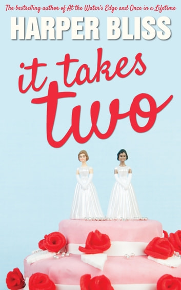 It Takes Two ebook by Harper Bliss