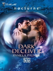 Dark Deceiver ebook by Pamela Palmer