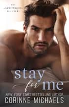 Stay for Me ebook by