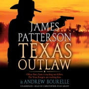 Texas Outlaw audiobook by James Patterson