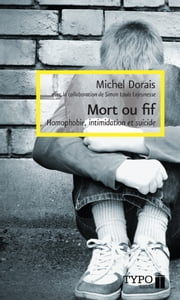 Mort ou fif ebook by Michel Dorais