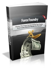 Forex Foundry ebook by Anonymous