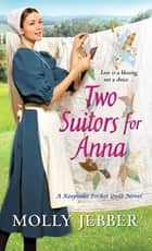 Two Suitors for Anna ebook by Molly Jebber