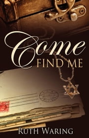 Come Find Me ebook by Waring, Ruth