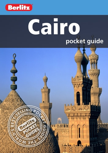 Berlitz: Cairo Pocket Guide ebook by Berlitz