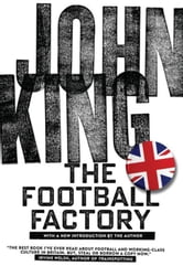 The Football Factory ebook by King, John