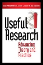 Useful Research ebook by Susan Albers Mohrman,Ed Lawler