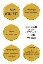 Winner of the National Book Award - A Novel of Fame, Honor, and Really Bad Weather ebook by Jincy Willett