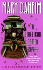 A Streetcar Named Expire ebook by Mary Daheim