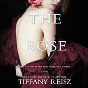 The Rose audiobook by Tiffany Reisz