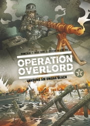 Operation Overlord, Band 2 ebook by Bruno Falba, Davide Fabbri, Davide Fabbri,...