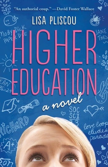 Higher Education ebook by Lisa Pliscou