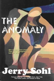 The Anomaly ebook by Jerry Sohl