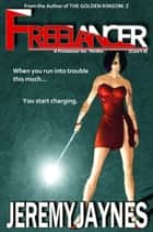 Freelancer ebook by Jeremy Jaynes